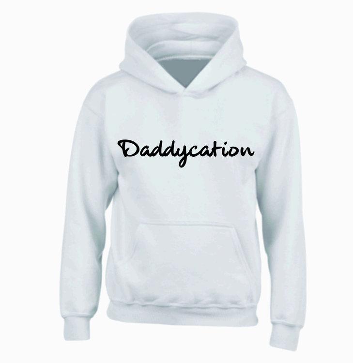 Hoody Daddycation